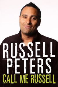 Call Me Russell by Russel Peters