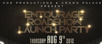 Entourage Roadshow Launch Party
