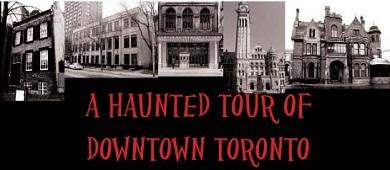 A Haunted Tour of Toronto